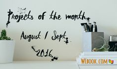 WEbook's projects of the month for August and September 2016  #writing #creativewriting #writingcommunity #writingprompt #writingchallenge #creativecommunity #webook #amwriting #amreading #onlinewriting #writeonline #author #writer #reader