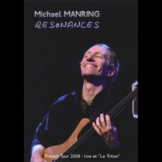 MICHAEL MANRING - RESONANCES