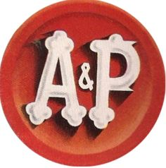 Remember the old A & P grocery...