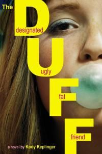 The DUFF: (Designated Ugly Fat Friend) by Kody Keplinger - read or download the free ebook online now from ePub Bud!