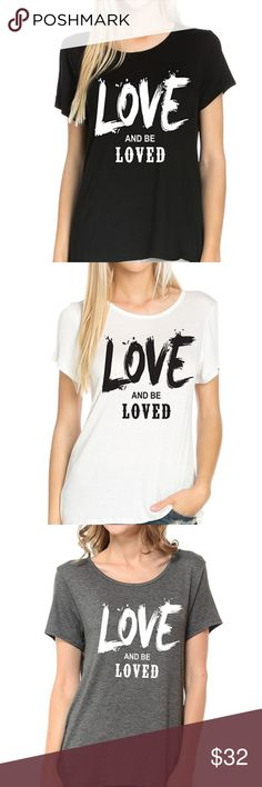 Love and be Loved Graphic Tee Super cute graphic tee. Regular t-shirts; unisex  Available in blue, heather gray, white or black  Sizes small - 4X Tops Tees - Short Sleeve