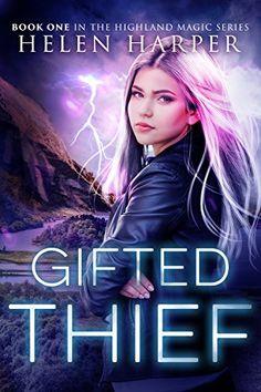 Gifted Thief (Highland Magic Book 1) by Helen Harper http://www.amazon.com/dp/B017EG7VLS/ref=cm_sw_r_pi_dp_9LW.wb11THDN3