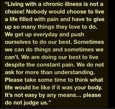 About all of us with invisible diseases, and chronic illnesses.
