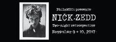 """Nick Zedd – Both Nights – Tickets – PhilaMOCA – Philadelphia, PA – November 9th, 2017 