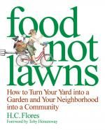 Food not Lawn by Heather Flores.