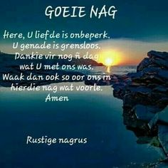 Good Night Blessings, Good Night Wishes, Good Night Sweet Dreams, Good Night Quotes, Day Wishes, Evening Greetings, Afrikaanse Quotes, Goeie Nag, Angel Prayers