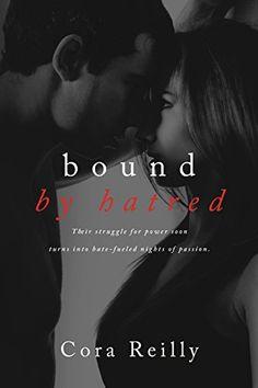 Bound By Hatred (Born in Blood Mafia Chronicles Book 3) by Cora Reilly http://www.amazon.com/dp/B00SYEDH2M/ref=cm_sw_r_pi_dp_G.YGvb1JJR8B8