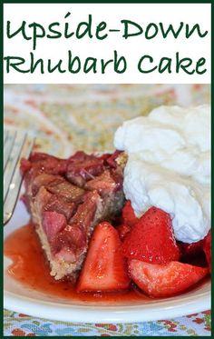 Upside Down Rhubarb Cake served with Rhubarb-Sugar Marinated Strawberries--an AMAZING spring dessert!
