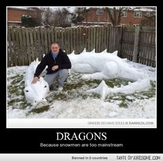 Dragons   >   can't forget this one...