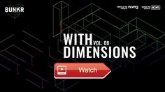 With Dimensions Vol BUNKR Playlist  Sit back relax and enjoy some beats brought to you by With Dimensions a series of events podcast founded in 1 by a