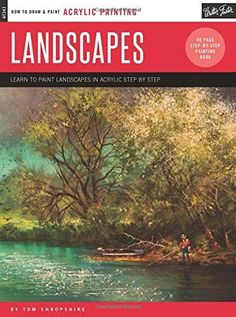 Landscapes: Learn to paint landscapes in acrylic step by step (How to Draw & Paint)
