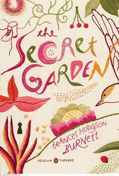 The Penguin Thread series feature sculptural embossed book covers by illustrator Jillian Tamaki who created this sumptuous design with hand embroidery for Frances Hodgson Burnett's The Secret Garden
