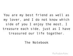 My best friend and lover.. Notebook Quotes Miss our conversations so much.