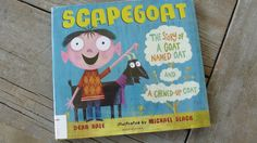 Perfect Picture Book Scapegoat by Dean Hale ages 4-8 goats http://julierowanzoch.wordpress.com/2013/10/11/ppbf-scapegoat/