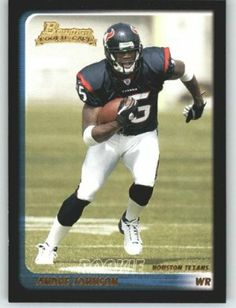 2003 Bowman #200 Andre Johnson RC - Houston Texans (RC - Rookie Card) (Football Cards) by Bowman. $5.12. 100,000s of Sports Cards Listed Here. Card Condidtion is Near Mint (NM) or Better, unless otherwise stated. Any Questions or Better Image Needed - Please Ask the Seller. Listing is for (1) One Single NFL Football Trading Card. Most Cards Shipped in Soft Sleeve and/or Top Load (See Shipping). 2003 Bowman #200 Andre Johnson RC - Houston Texans (RC - Rookie Card) (Football Cards)