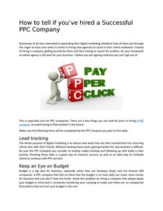 Finding a good PPC Company is easy but finding a successful one is the big challenge. Read here to know what makes a successful PPC Company and how does it benefit your business. Visit: https://goo.gl/QRYCkP