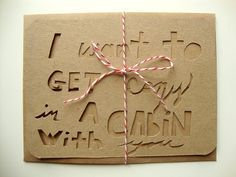.Cozy Cabin Valentine Card - Paper Cut Note Card by Ashley Pahl http://www.etsy.com/shop/AshleyPahl