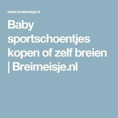 Baby sportschoentjes kopen of zelf breien   Breimeisje.nl
