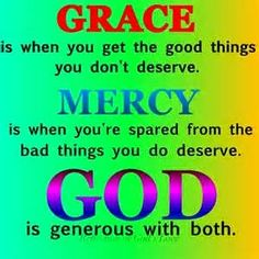 the grace and mercy of god Christian Posters, Christian Quotes, Born Again Christian, Blessed Sunday, Spiritual Love, Way To Heaven, The Kingdom Of God, Gods Grace, Inspirational Thoughts