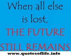 Christian Bovee quotes, Future, Lost, Remains