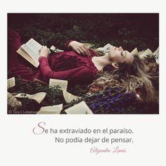 Se ha extraviado en el paraíso. No podía dejar de pensar. #Umbrales #AlejandroLanus #Aforismos God, Cool Stuff, Movie Posters, Internet, Frases, Stop Thinking, Love Of My Life, Writers, Social Networks
