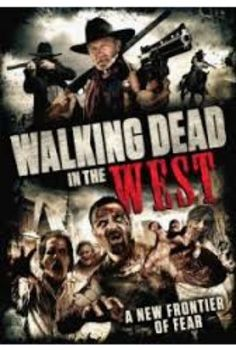 Watch Walking Dead in the West 2016 Online Full Movie.An isolated town in the wild west is besieged by zombies following weird atmospheric phenomenon.