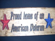 Proud home of an American Veteran carved sign by SaShayIn on Etsy, $15.00