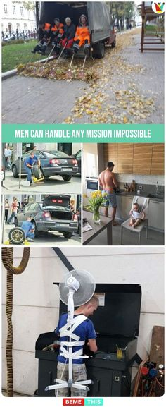 30 Photos Proving That Men Can Handle Any Mission Impossible – bemethis 30 Photos Proving That Men Can Handle Any Mission Impossible 30 Photos Proving That Men Can Handle Any Mission Impossible