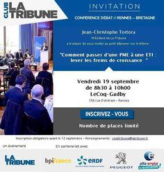 Débat Club La Tribune : Lever les freins de la croissance. Le vendredi 19 septembre 2014 à Rennes.  08H30