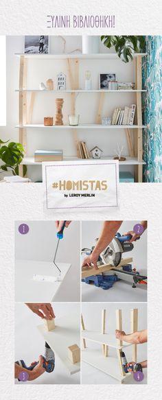 Βιβλιοφάγος, σπιτόγατος ή απλά diy freak! Αυτή την Κυριακή βάλε στόχο να φτιάξεις μόνος σου την πιο μοντέρνα ξύλινη βιβλιοθήκη και εντυπωσίασέ τους όλους! Γίνε κι εσύ ένας #HOMISTAS! Merlin, Desk, Shelves, Furniture, Home Decor, Desktop, Shelving, Decoration Home, Room Decor