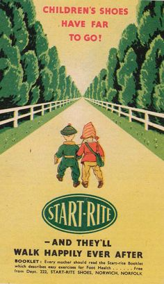 Start-Rite vintage children's shoe advert via Milly & Dottie. We wore these shoes as kids.