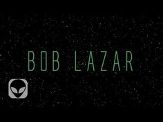 BOB LAZAR Y EL AREA 51 DOCUMENTAL (25 ANIVERSARIO) | elmundoDKBza - YouTube