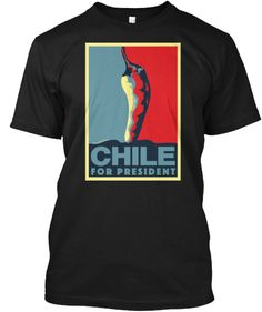 Chile for President