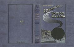 advanced potion making book cover | Files - Harry Potter NYC - The Group that Shall Not be Named (New York ...