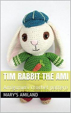 Tim Rabbit the Ami: Amigurumi crochet pattern