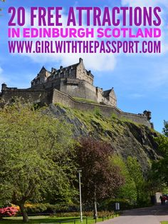 20 free attractions you can enjoy if you're visiting Edinburgh Scotland on a budget.