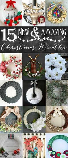 Brand new for the season.. 15 Hand Made Holiday Christmas Wreaths - DIY Door Decor Crafts, with Tutorials! #Christmas #ChristmasWreath