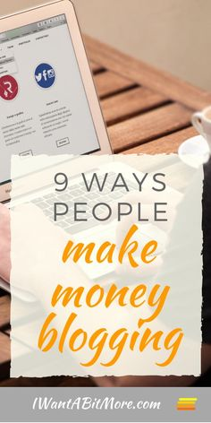 Ever wondered how people make money blogging?  Here are nine ways to earn money online through your blog. Perhaps you could be doing it too in a few months' time...?  #makemoneyonline #blogging #sidehustle #onlineincome #waystoearnmoney