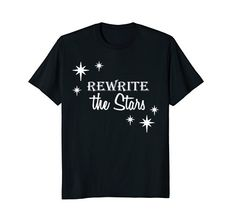dc7d17c9e Rewrite the Stars Cute Women's Shirt- Greatest Show Shirt Showman Shirts