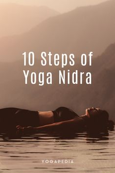 Yoga nidra can help teach you how to tap into your inner peace and joy. Here are the 10 steps involved in yoga nidra. Yoga nidra can help teach you how to tap into your inner peace and joy. Here are the 10 steps involved in yoga nidra. Yoga Nidra Meditation, Kundalini Yoga, Yin Yoga, Guided Meditation, Restorative Yoga, Types Of Yoga, Daily Yoga, Yoga Poses For Beginners, Wellness