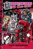 Ghoulfriends 'til the End (Monster High Ghoulfriends Series #4)