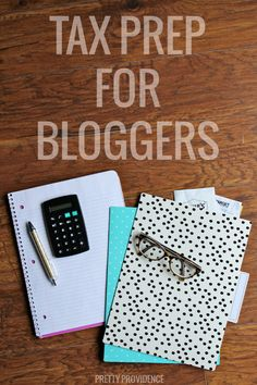 Tax Prep for Bloggers: What info to gather up, what to do with your receipts and how to maximize your deductions!