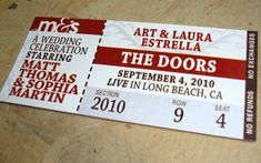 """The Doors"" ticket wedding invitations may or may not replace The Doors w/Breathe Carolina...not sure...I love both bands!! {Photo Credit Paper Cake designs}"