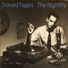 """The Nightfly"" by Donald Fagen, my favorite album (and album cover). Love all things Steely Dan."