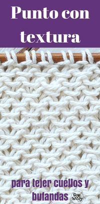 Easy point with texture for scarves and necks two needles - Feliz Baby Knitting Patterns, Knitting Charts, Knitting Stitches, Stitch Patterns, Crochet Patterns, Knitting Videos, Crochet Videos, Crochet Dishcloths, Knit Crochet