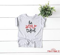 Beyoutiful Girls' / Women's / Toddler Valentine's | Etsy You're Beautiful, Just The Way, Custom Shirts, Colorful Shirts, Size Chart, Teaching, Girls, How To Make, Etsy