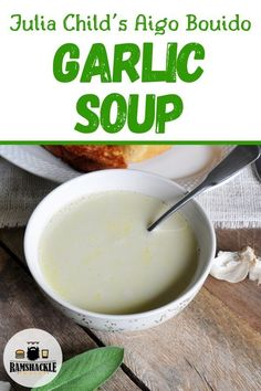 This Homemade Garlic Soup Recipe Is Healing, Restorative, Comforting, And Delicious. This Is A Julia Child Recipe Of A Classic French Soup Called Aigo Bouido. This Is An Easy Recipe That Doesnt Skimp On Flavor. Best Soup Recipes, Garlic Recipes, Chili Recipes, Kids Meals, Easy Meals, French Soup, Fall Dessert Recipes, Dinner Recipes, Dessert Ideas