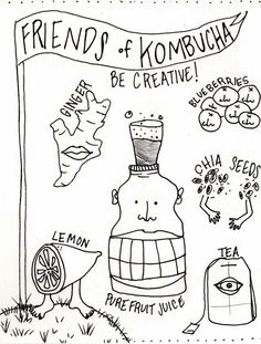 See how a dripping blob of bacteria and yeast makes fizzy, homemade kombucha and bonds a mother and daughter. Liberally illustrated with drawings of Kombucha Killers, Vessel Guide, Friendly Add-Ins, Dangers Signs and Brewing Steps. How To Brew Kombucha, Kombucha Recipe, Kombucha Brewing, Yummy Drinks, Healthy Drinks, Healthy Eating, Healthy Food, Vegan Food, Fermentation Recipes