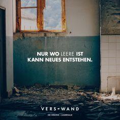 Visual Statements®️️ Nur wo leer ist kann neues entstehen. - Die Orsons Sprüche / Zitate / Quotes / Verswand / Musik / Band / Artist / tiefgründig / nachdenken / Leben / Attitude / Motivation