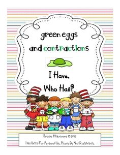 This is a quick Suess-inspired game of I Have, Who Has? that focuses on the contraction words with not. It is a great supplement to my Green Eggs a...